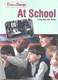 At School, Lynnette R. Brent, 1403445397