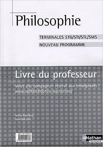 En ligne Philosophie Tles STG/STI/STL/SMS : Livre du professeur epub pdf