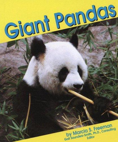Giant Pandas (Bears) Marcia S. Freeman