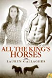 All the King's Horses, Lauren Gallagher, 1619215071