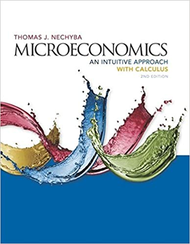 Microeconomics: An Intuitive Approach with Calculus (MindTap Course List)