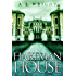 Hartman House: A Novel of Urban Magic (Hartman House Saga Book 1)