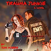 Trauma Junkie   Tom Hobbs