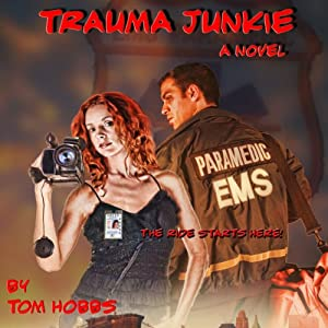 Trauma Junkie Audiobook