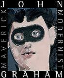 img - for John Graham: Maverick Modernist book / textbook / text book