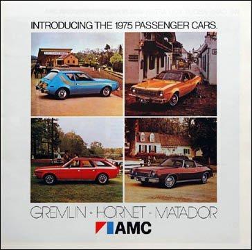 1975 AMC FULL-LINE VINTAGE PRESTIGE COLOR SALES BROCHURE: GREMLIN, HORNET, MATADOR - NICE ORIGINAL - USA !!
