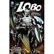 Lobo Vol. 2: Beware His Might