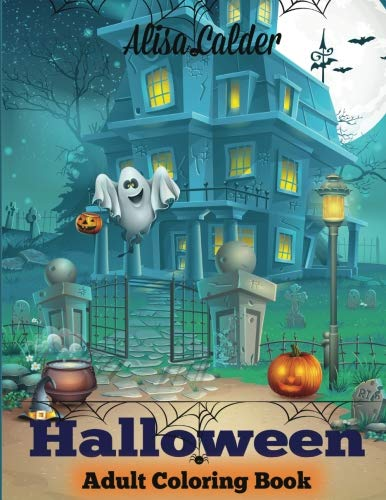 Halloween Coloring Book: Halloween Adult Coloring Book (Happy Halloween -