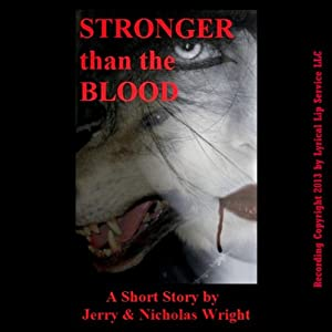 Stronger than the Blood Audiobook
