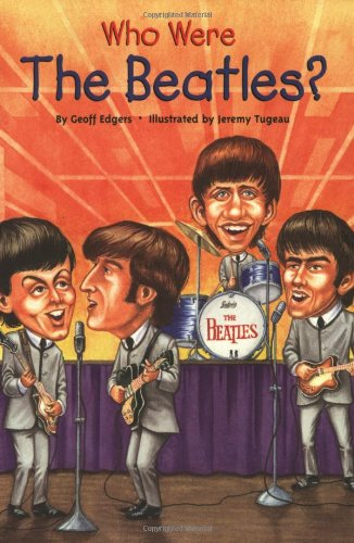 Who Were the Beatles? (Who Was...?) - Book  of the Who Was/Is...?