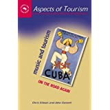 Music and Tourism: On the Road Again (Aspects of Tourism)