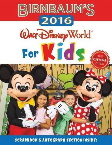 Download Birnbaum's 2016 Walt Disney World For Kids: The Official Guide (Birnbaum Guides) ebook
