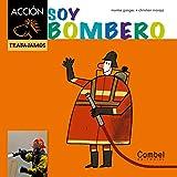 Soy bombero (Caballo alado ACCIÓN) (Spanish Edition)