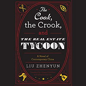 The Cook, the Crook, and the Real Estate Tycoon Audiobook