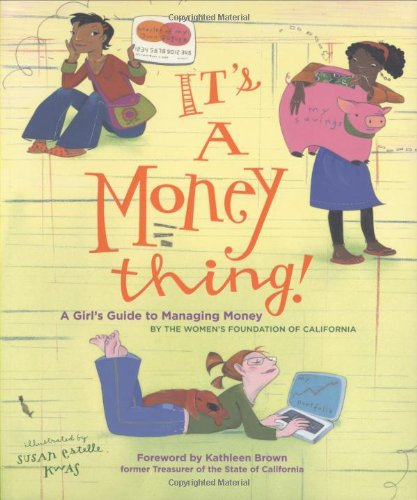 It's a Money Thing!: A Girl's Guide to Managing Money pdf epub