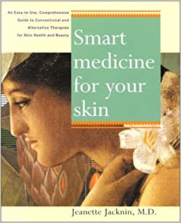 Book Smart Medicine for Your Skin: An Easy Use comph GT undrstdg Conventional alt Therapies Heal Common Skin Proble by Jeanette Jacknin (2001-08-06)
