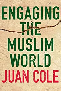 Engaging the Muslim World from St. Martin's Press