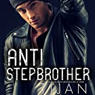 Anti-Stepbrother Audiobook by  Tijan Narrated by Bailey Carr, Vikas Adam