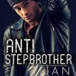 Anti-Stepbrother |  Tijan