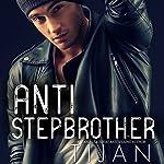 Anti-Stepbrother | Tijan