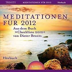 Meditationen für 2012