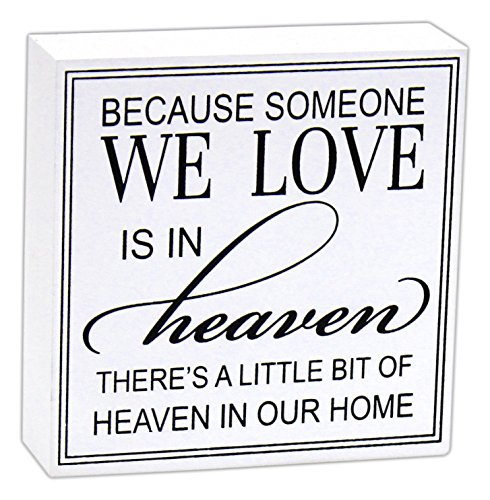 Death Wood Sign - Wood Sign - Because Someone We Love Is in Heaven, There's a Little Bit of Heaven in Our Home - Bereavement, Sympathy, Funeral - Gift Item - Lost Loved One
