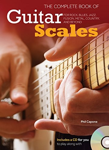 - The Complete Book of Guitar Scales: For Rock, Blues, Jazz, Fusion, Metal, Country, and Beyond