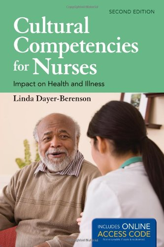 Cultural Competencies for Nurses Impact on Health and Illness