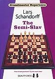 The Semi-slav: Grandmaster Repertoire 20-Lars Schandorff