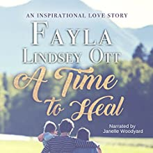A Time to Heal Audiobook by Fayla Lindsey Ott Narrated by Janelle Woodyard