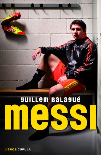 Descargar Libro Messi Guillem Balagué