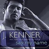 Kyпить Say My Name: A Stark Novel на Amazon.com