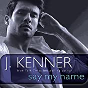 Say My Name: A Stark Novel | J. Kenner
