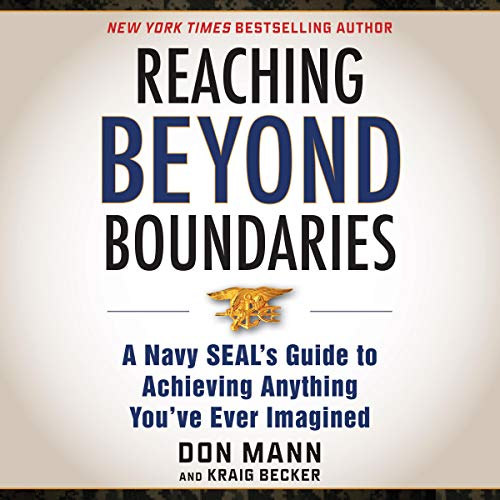 Pdf Politics Reaching Beyond Boundaries: A Navy SEAL's Guide to Achieving Everything You've Ever Imagined