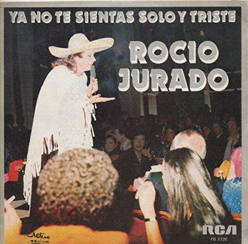Ya No Te Sientas Solo Y Triste/Guitarra Poema: Rocio Jurado ...
