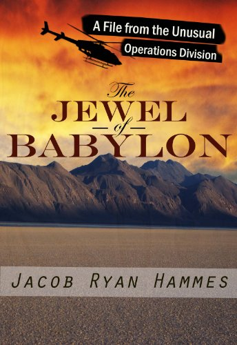 The Jewel of Babylon (The Unusual Operations Division Book 1) by [Hammes, Jacob]