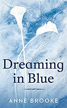 Dreaming in Blue by [Brooke, Anne]
