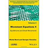 Movement Equations 4: Equilibriums and Small Movements (Mechanical Engineering and Solid Mechanics: Non-deformable Solid Mechanics)