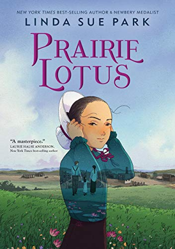Prairie Lotus by [Park, Linda Sue]