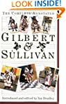The Complete Annotated Gilbert and Su...