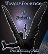 Transference of Spirits