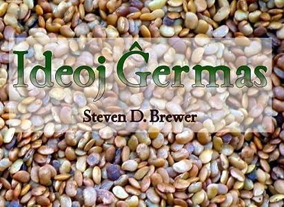Ideoj Germas (Esperanto Edition) by Steven D. Brewer (2016-03-27)