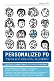 img - for Personalized PD: Flipping Your Professional Development book / textbook / text book