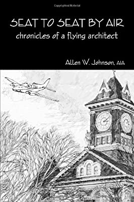 Seat To Seat By Air - Chronicles Of A Flying Architect