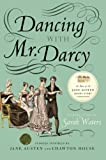 Dancing with Mr. Darcy, Sarah Waters, 0061999067