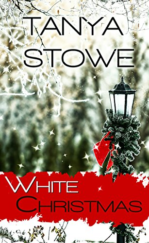 White Christmas (Christmas Holiday Extravaganza) by [Stowe, Tanya]
