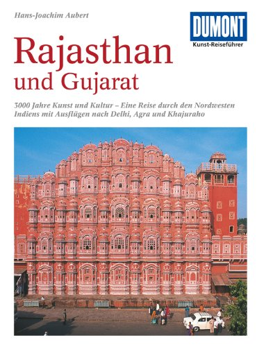 DuMont Kunst Reiseführer Rajasthan Und Gujarat