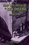 img - for Ghost Hunter's Guide to New Orleans: Revised Edition book / textbook / text book