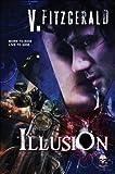 Illusion (Illusion Trilogy Book 1)
