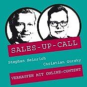 Verkaufen mit Online-Content (Sales-up-Call) | Stephan Heinrich, Christian Gursky
